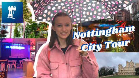 Thumbnail for entry Vlog: Nottingham City Tour
