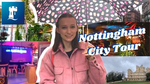 Thumbnail for entry Vlog: Nottingham City Tour