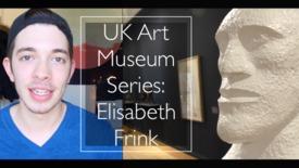 Thumbnail for entry Vlog: Elisabeth Frink exhibition