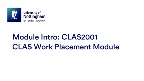 Thumbnail for entry CLAS2001 CLAS Work Placement Module