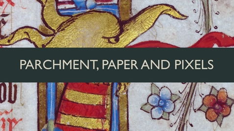 Thumbnail for entry Parchment, Paper and Pixels: Prince Leopold's Album