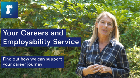 Thumbnail for entry Your Careers and Employability Service