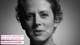 Life Cycle 6 - #BreastCancerAndMe
