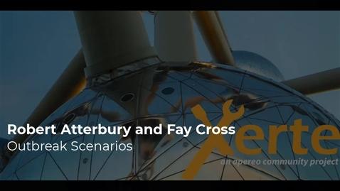 Thumbnail for entry Robert Atterbury and Fay Cross: Outbreak Scenarios
