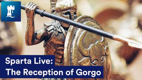 Thumbnail for entry Sparta Live: The Reception of Gorgo