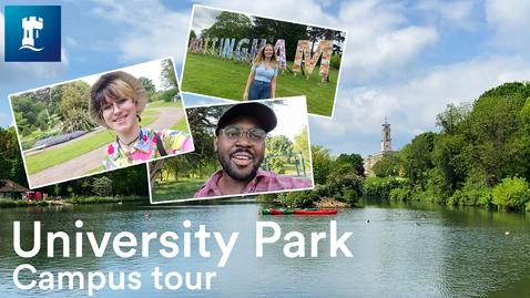 Thumbnail for entry University Park Campus tour | University of Nottingham