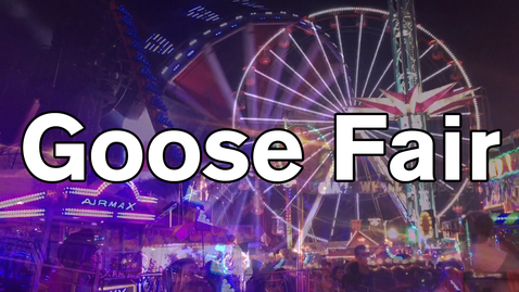 Thumbnail for entry Vlog: Goose Fair