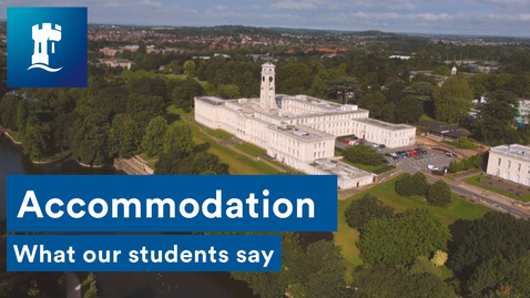 Thumbnail for entry Accommodation - What our students say...