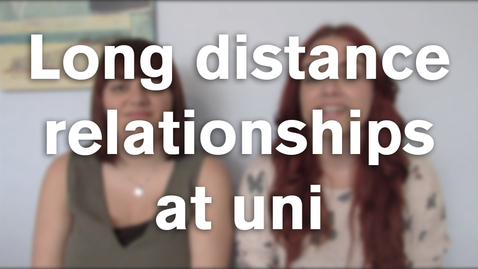 Thumbnail for entry Vlog: Long distance relationships
