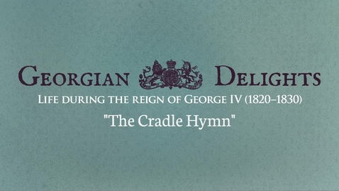 Thumbnail for entry Georgian Delights: The Cradle Hymn