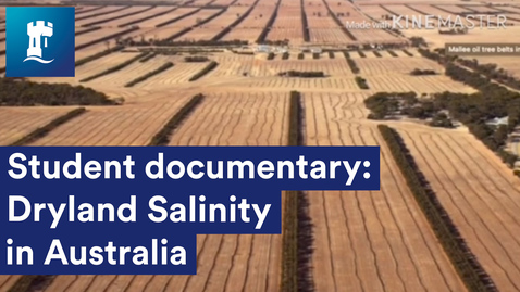 Thumbnail for entry Dryland Salinity in Australia