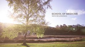 School of Medicine - New Beginnings