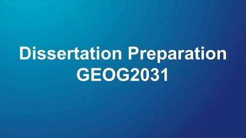 Thumbnail for entry GEOG2031 Dissertation Preparation