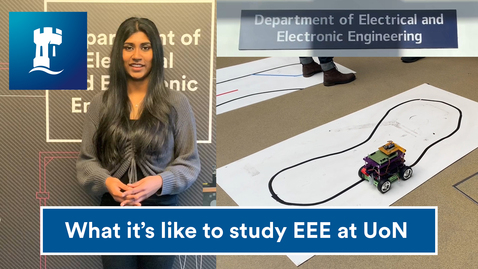 Thumbnail for entry Vlog: What is it like studying EEE at engineering at UoN?