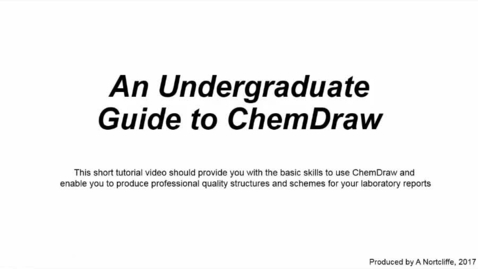 Thumbnail for entry Tutorial guide to ChemDraw
