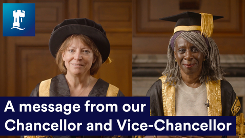 Thumbnail for entry Class of 2021 - a message from our Chancellor and Vice-Chancellor  | University of Nottingham