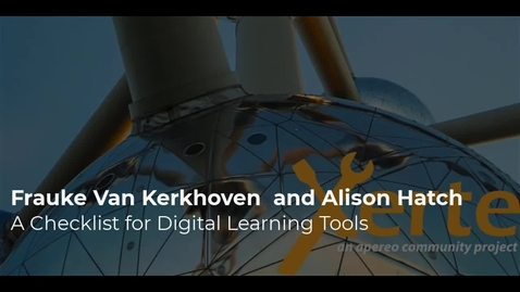 Thumbnail for entry Frauke Van Kerkhoven  and Alison Hatch - A checklist for digital learning tools