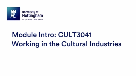 Thumbnail for entry CULT3041 Working in the Cultural Industries