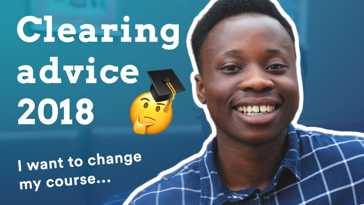 CLEARING ADVICE 2018 | I want to do a different course...