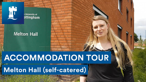 Thumbnail for entry Melton Hall Tour | Self-Catered Accommodation | Jubilee Campus | University of Nottingham