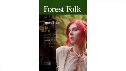 Thumbnail for entry Reading Nottingham's Unread: Republishing James Prior's Forest Folk