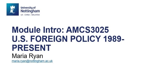 Thumbnail for entry AMCS3025 U.S. Foreign Policy 1989-Present