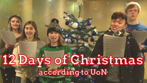 Thumbnail for entry 🎄 The 12 Days of Christmas according to UoN 🎄
