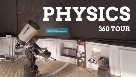 Thumbnail for entry Physics and Astronomy 360 facilities tour