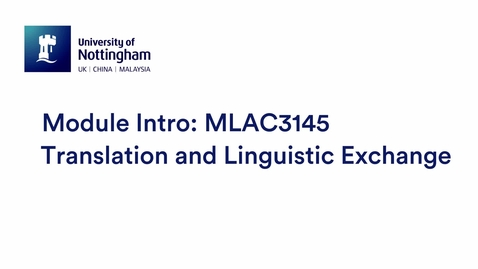 Thumbnail for entry MLAC3145 Translation and Linguistic Exchange