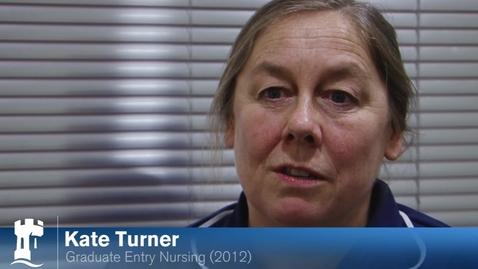 Thumbnail for entry Kate Turner - Nursing Alumna - Graduate Entry Nursing 2012