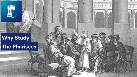 Thumbnail for entry Why Study The  Pharisees with Sara Parks
