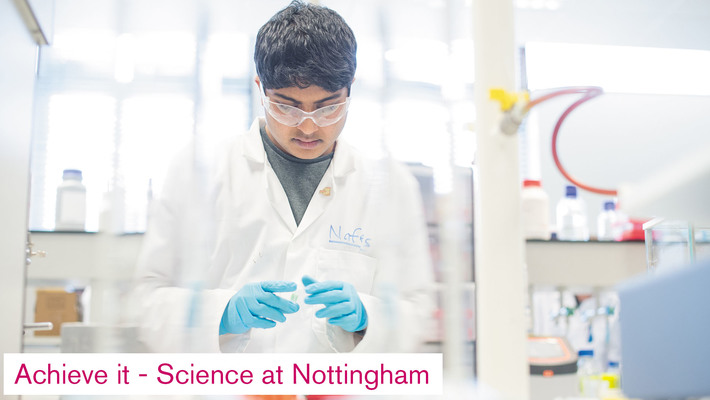 Achieve it - Science at Nottingham
