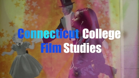Thumbnail for entry Connecticut College Film Studies