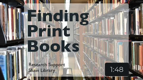 Thumbnail for entry Finding Print Books