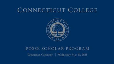 Thumbnail for entry Connecticut College Posse Graduation 2021