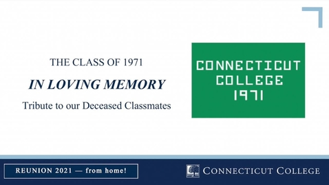 Thumbnail for entry The Class of 1971: Virtual Memoriam