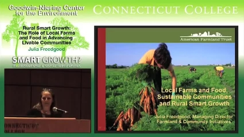 Thumbnail for entry Rural Smart Growth: The Role of Local Farms & Food in Advancing Livable Communities