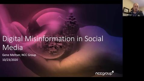 Thumbnail for entry Digital Disinformation in Social Media 10/23/20