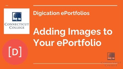 Thumbnail for entry Adding Images to your ePortfolio