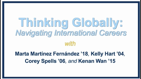 Thumbnail for entry Thinking Globally: Navigating International Careers