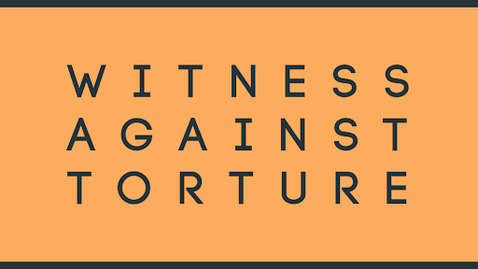 Thumbnail for entry Witness Against Torture: The Campaign to Shut Down Guantanamo