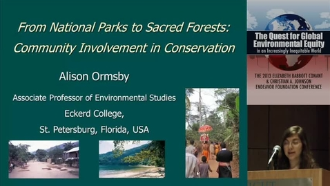 Thumbnail for entry From National Parks to Sacred Forests: Community Involvement in Conservation