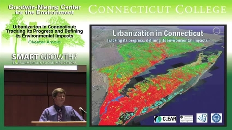 Thumbnail for entry Urbanization in Connecticut: Tracking its Progress, & Defining its Environmental Impacts