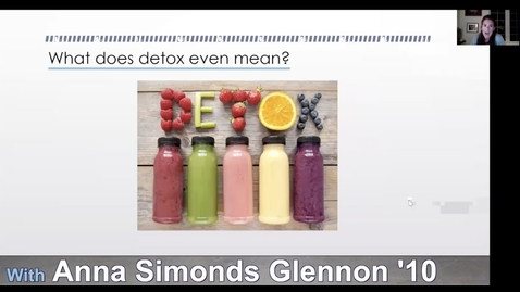 Thumbnail for entry Debunking Detox with Anna Simonds Glennon '10