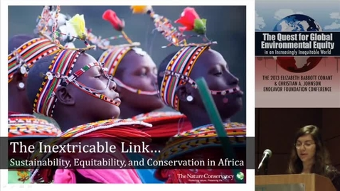 Thumbnail for entry The Inextricable Link: Community Sustainability, Equability, and Conservation in Africa
