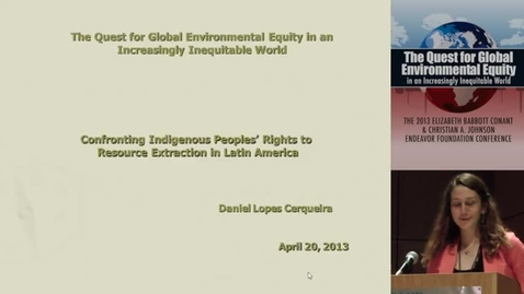 Thumbnail for entry Confronting Indigenous Peoples Rights to Resource Extraction in Latin America
