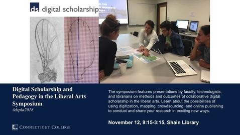 Thumbnail for entry DSPLA 2018 - Digital Scholarship Fellows presentation