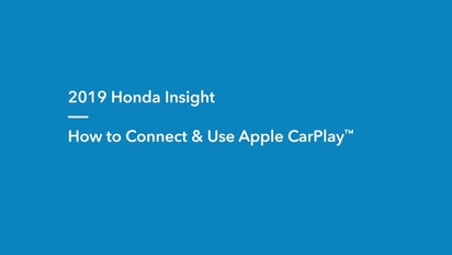 2019 Insight | How to Connect and Use Apple CarPlay™