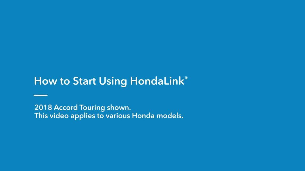2018 Accord Hybrid Touring How To Start Using Hondalink