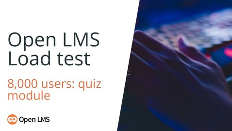 Miniatura para la entrada Open LMS Quiz load stress test